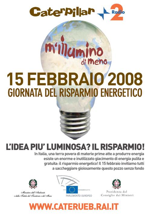 M'ILLUMINO DI MENO 2008: Giornata Internazionale del Risparmio Energetico